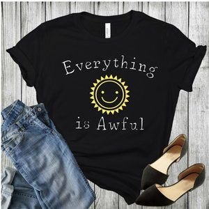 Handmade Everything is Awful t shirt. Size S.